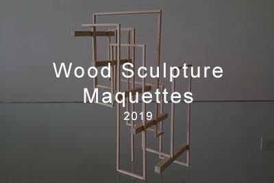 wood sculpture maquettes 2018